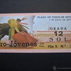 Tauromaquia: C ENTRADA PLAZA DE TOROS SEVILLA 1977. Lote 40394601