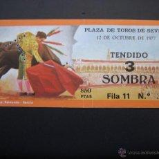 Tauromaquia: C ENTRADA PLAZA DE TOROS SEVILLA 1977. Lote 40394640