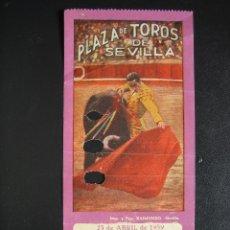 Tauromaquia: C ENTRADA PLAZA DE TOROS SEVILLA 1959. Lote 40527612