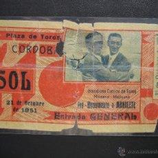Tauromaquia: ENTRADA PLAZA DE TOROS CORDOBA, PRO-MONUMENTO A MANOLETE 1951 . ESTA PLASTIFICADA. Lote 40610184