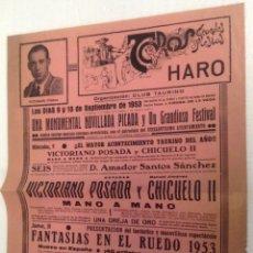 Tauromaquia: CARTEL TOROS - PLAZA DE TOROS DE HARO - LA RIOJA - 1953 - POSADA - CHICUELO. Lote 40667722