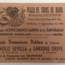 Tauromaquia: CARTEL TOROS - PLAZA DE TOROS DE HARO - LA RIOJA - 1952 - SEVILLA - ORIVE. Lote 40667780