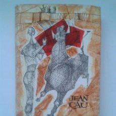 Tauromaquia: LAS OREJAS Y EL RABO. JEAN CAU. PLAZA & JANÉS, S.A. 1962. Lote 41057240