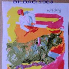 Tauromaquia: CARTEL ORIGINAL DE TOROS DE LA PLAZA DE BILBAO AÑO DE 1963.IDEAL COLECCIONISTAS. Lote 41160107