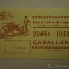 Tauromaquia: ENTRADA TOROS - PLAZA DE SAN FERNANDO CADIZ 1981 SOMBRA TENDIDO CABALLERO. Lote 41376015