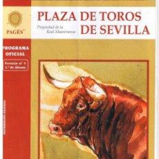 Tauromaquia: PLAZA DE TOROS DE SEVILLA. PROGRAMA OFICIAL. 5ª DE ABONO 2009 (4 PAGINAS). Lote 41660444