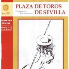 Tauromaquia: PLAZA DE TOROS DE SEVILLA. PROGRAMA OFICIAL. 6ª DE ABONO 2009 (4 PAGINAS). Lote 41660471