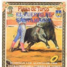 Tauromaquia: PLAZA DE TOROS DE EL PUERTO. PROGRAMA DE MANO (6 PAGINAS) 9 AGOSTO 1998. Lote 41660599