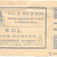 Tauromaquia: PS3418 ENTRADA A FESTIVAL TAURINO CELEBRADO EN LA PLAZA DE TOROS DE BURGOS EL 15 DE OCTUBRE DE 1940. Lote 41690625