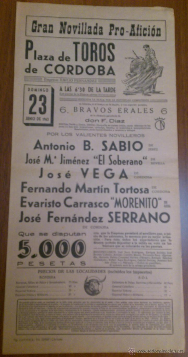 CARTEL TOROS CORDOBA 23 JUNIO 1963 - B.SABIO, EL SOBERANO, JOSE VEGA, TORTOSA, MORENITO Y SERRANO (Coleccionismo - Tauromaquia)