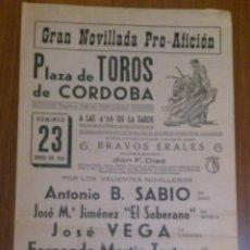 Tauromaquia: CARTEL TOROS CORDOBA 23 JUNIO 1963 - B.SABIO, EL SOBERANO, JOSE VEGA, TORTOSA, MORENITO Y SERRANO . Lote 42031665