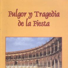 Tauromaquia: DIEGO ROJANO ORTEGA. FULGOR Y TRAGEDIA DE LA FIESTA. TORREDONJIMENO (JAÉN), 2002. TOROS. Lote 42791009