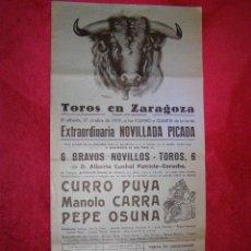 Tauromaquia: CARTEL - ZARAGOZA - 17 DE OCTUBRE DE 1959 - CURRO PUYA - MANOLO CARRA - PEPE OSUNA. Lote 43112087