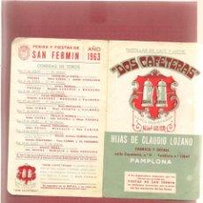 Tauromaquia: HIJAS CLAUDIO LOZANO PAMPLONA FERIA Y FIESTAS SAN FERMIN 1963 PROGRAMA CORRIDAS . Lote 43420666