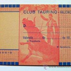 Tauromaquia: CARNET DE SOCIO-CLUB TAURINO DE VALENCIA. Lote 43617298