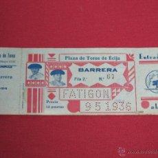 Tauromaquia: ENTRADA PLAZA DE TOROS DE ECIJA 9 DE MAYO DE 1936 - BARRERA . Lote 44176954