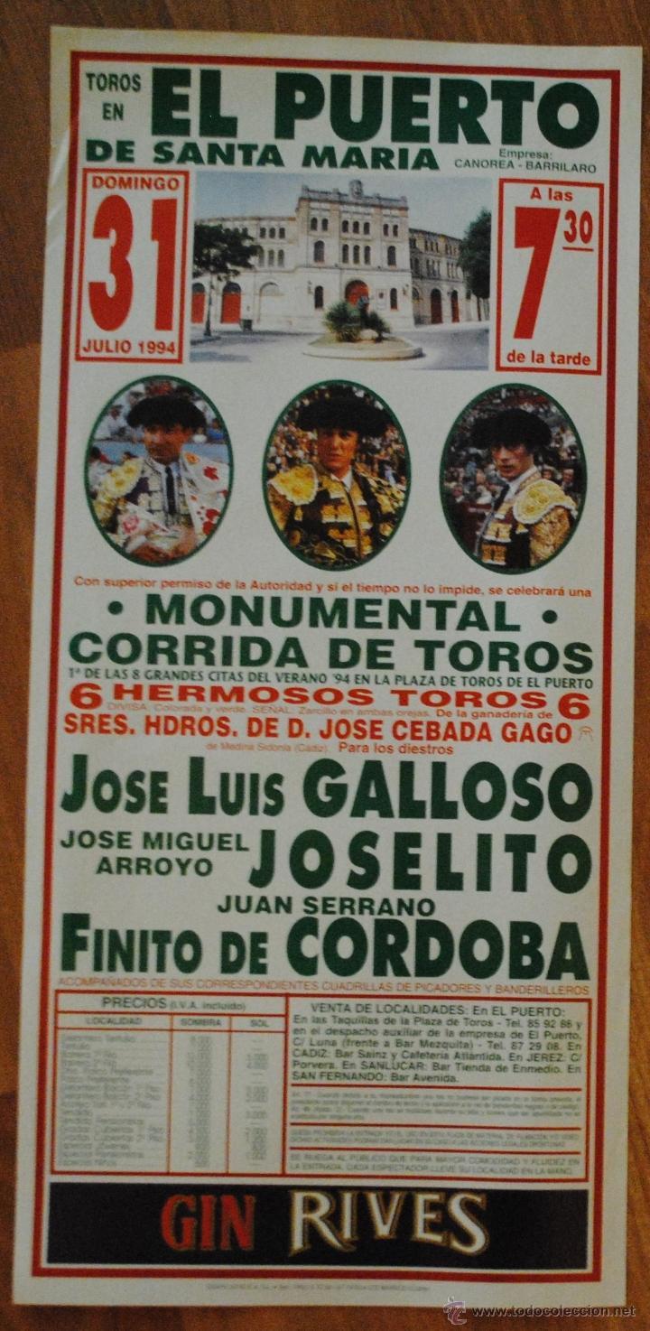 CARTEL PLAZA DE TOROS DEL PUERTO DE SANTA MARÍA 31 JULIO 1994, GALLOSO, JOSELITO, FINITO DE CÓRDOBA (Coleccionismo - Tauromaquia)