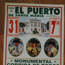 Tauromaquia: CARTEL PLAZA DE TOROS DEL PUERTO DE SANTA MARÍA 31 JULIO 1994, GALLOSO, JOSELITO, FINITO DE CÓRDOBA. Lote 44744152