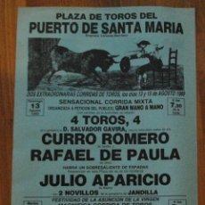 Tauromaquia: CARTEL PLAZA DE TOROS EN EL PUERTO 13 AGOSTO 1989, CURRO ROMERO, RAFAEL DE PAULA, LEER. Lote 44744882