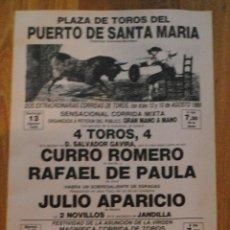 Tauromaquia: CARTEL PLAZA DE TOROS EN EL PUERTO 13 AGOSTO 1989, CURRO ROMERO, RAFAEL DE PAULA, LEER. Lote 44744884