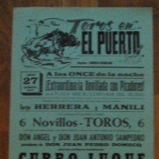 Tauromachia: CARTEL PLAZA DE TOROS EN EL PUERTO 27 JULIO 1974, CURRO LUQUE, JORGE HERRERA, MANILI. Lote 44764984
