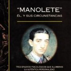 Tauromaquia: TOROS. MANOLETE. EL Y SUS CIRCUSTANCIAS - FERNANDO CLARAMUNT LÓPEZ. Lote 45004774