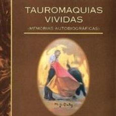 Tauromaquia: TOROS. TAUROMAQUIAS VIVIDAS (MEMORIAS AUTOBIOGRÁFICAS) - FERNANDO CLARAMUNT LÓPEZ. Lote 45007594