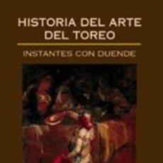 Tauromaquia: TOROS. HISTORIA DEL ARTE DEL TOREO - FERNANDO CLARAMUNT LÓPEZ. Lote 120599803