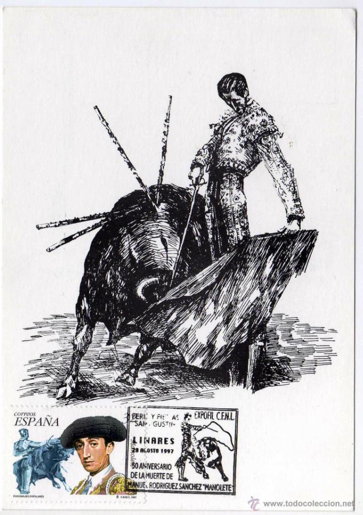 BONITA POSTAL - MANUEL RODRIGUEZ SANCHEZ. MANOLETE - MATASELLO 50 ANIVERSARIO DE SU MUERTE - LINARES (Coleccionismo - Tauromaquia)