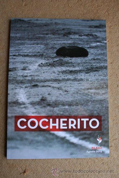 COCHERITO. BILBAO. AGOSTO 2014. BILBAO, CLUB COCHERITO, 2014. (Coleccionismo - Tauromaquia)