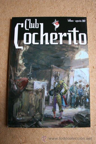 CLUB COCHERITO. BILBAO, AGOSTO 2007. (Coleccionismo - Tauromaquia)