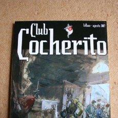 Tauromaquia: CLUB COCHERITO. BILBAO, AGOSTO 2007. . Lote 45422483