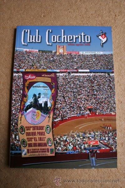 CLUB COCHERITO. BILBAO, AGOSTO 2006. (Coleccionismo - Tauromaquia)