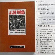 Tauromaquia: A LOS TOROS - SUÁREZ NAVARRO ETC TAUROMAQUIA ORÍGENES TOREROS DOMINGUÍN - PRODUCTORA EDICIONES LIBRO. Lote 45713679