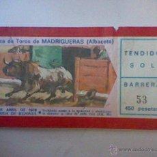 Tauromachia: ENTRADA USADA TOROS PLAZA MADRIGUERAS ALBACETE 24 ABR 1976 . Lote 46028683