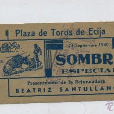Tauromaquia: ENTRADA TOROS-PLAZA DE TOROS DE ECIJA-23 SEPTIEMBRE 1940. Lote 46047506