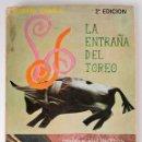 Tauromaquia: LA ENTRAÑA DEL TOREO - VICENTE ZABALA 1968. Lote 46165561