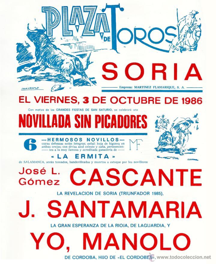 CARTEL NOVILLADA EN SORIA - AÑO 1986 - CON 'YO, MANOLO', PRESENTADO COMO HIJO DE 'EL CORDOBÉS' (Coleccionismos - Tauromaquia)