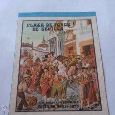 Tauromaquia: PLAZA TOROS SEVILLA.16 CORRIDAS.CARTEL Y PRECIO LOCALIDADES.ABRIL,1973.CURRO ROMERO,LINARES,PAQUIRRI. Lote 46390149