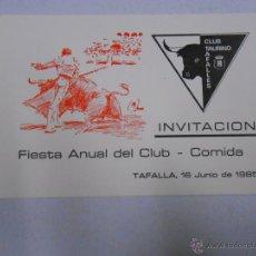 Tauromaquia: INVITACION FIESTA ANUAL DEL CLUB COMIDA. TAFALLA. CLUB TAURINO. 1985. TDKP1. Lote 46591576