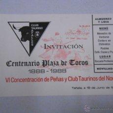 Tauromaquia: ENTRADA INVITACION CENTENARIO PLAZA DE TOROS DE TAFALLA 1888 - 1988. CLUB TAURINO. TDKP1. Lote 46591593