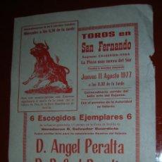 Tauromaquia: PLAZA DE TOROS DE SAN FERNANDO( CÁDIZ).ANGEL PERALTA-RAFAEL PERALTA.11 DE AGOSTO1977. Lote 47111491