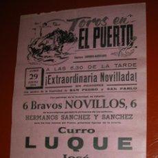 Tauromaquia: PLAZA DE TOROS DEL PUERTO DE SANTA MARIA.NOVILLADA.LUQUE-FERIA-GALLARDO.1972. Lote 47112012