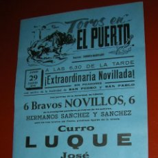 Tauromaquia: PLAZA DE TOROS DEL PUERTO DE SANTA MARIA.NOVILLADA.LUQUE-FERIA-GALLARDO.1972. Lote 47112051