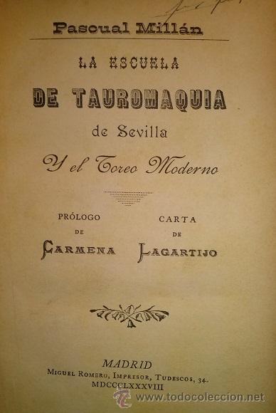 Tauromaquia: DOS OBRAS DE MILLAN LOS TOROS EN MADRID 1890 Y LA ESCUELA DE TAUROMAQUIA DE SEVILLA 1888 - Foto 2 - 47134914