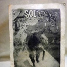 Tauromaquia: REVISTA TAURINA, SOL Y SOMBRA, Nº 135. 1899. REPORTAJE GALLITO, CHICUELO, GUERRITA, POSTER BOMBITA. Lote 47618845