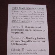 Tauromaquia: CARTEL AYUNTAMIENTO DE OLIVENZA BADAJOZ ANIMANDO A LA FIESTA TAURINA - FERIAS 1985 (32X16) . Lote 47667215