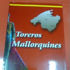 Tauromaquia: TOREROS MALLORQUINES.. Lote 47811027
