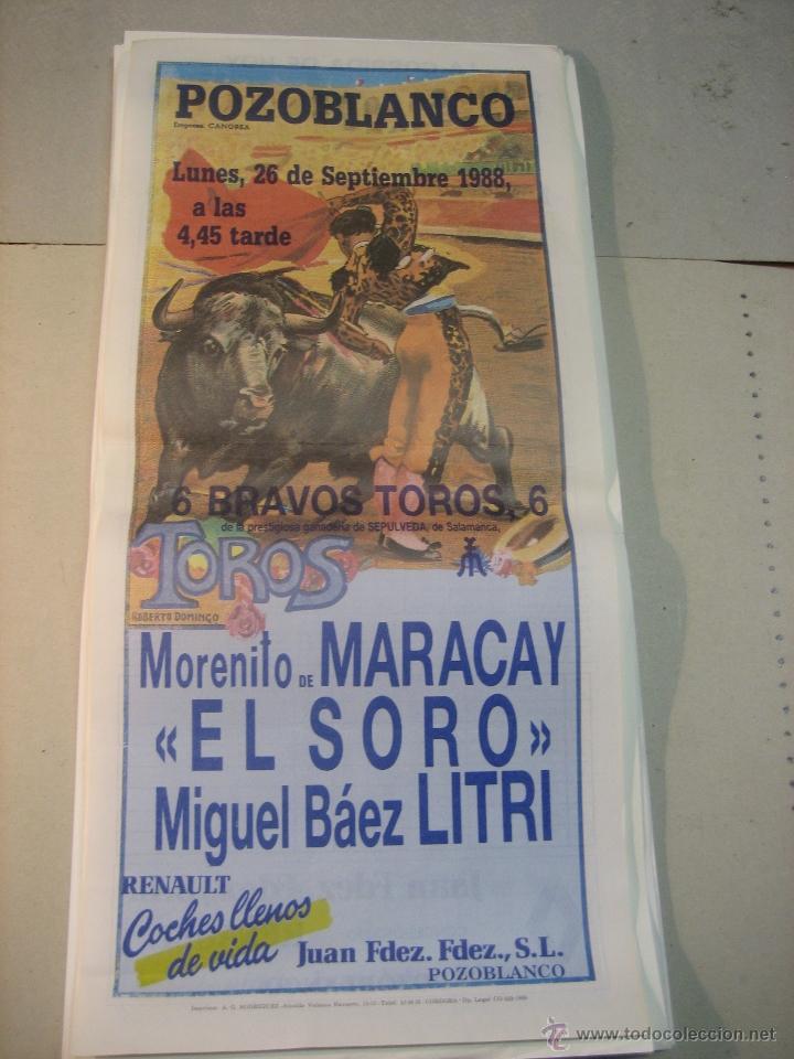 CARTEL PLAZA DE TOROS DE POZOBLANCO.- 26 SEPTIEMBRE 1988.- MORENITO MARACAY, EL SORO Y EL LITRI (Coleccionismo - Tauromaquia)