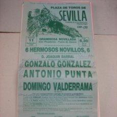 Tauromaquia: CARTEL PLAZA DE TOROS DE SEVILLA.- 11 SEPTIEMBRE 1988.- GONZALO GONZALEZ, ANTONIO PUNTA Y VALDERRAMA. Lote 47960719